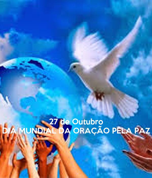 267/10 - Dia de Oração Pela Paz Mundial