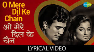 O Mere Dil Ke Chain Lyrics In Hindi