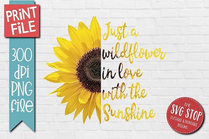 FREE Sunflower Clipart Quotes Sublimation Design PNG