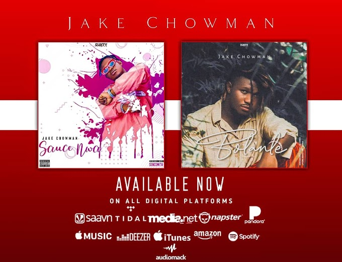 Download  hit 2 singles - BOLANLE mp3 and SAUCE NWA mp3 - JAKE CHOWMAN >> agb_arena