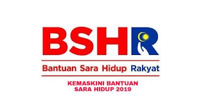 Kemaskini Bantuan Sara Hidup 2019 BSH (TERKINI)