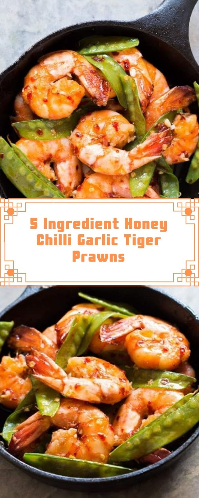 5 Ingredient Honey Chilli Garlic Tiger Prawns
