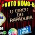 Ponto Novo: Circo do humorista 'Rapadura' da Praça é Nossa do SBT estará na cidade
