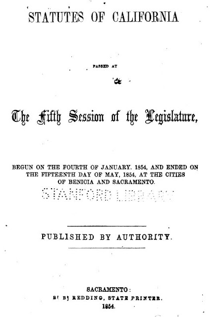 Selected Genealogical Abstracts From the California Statutes 1854