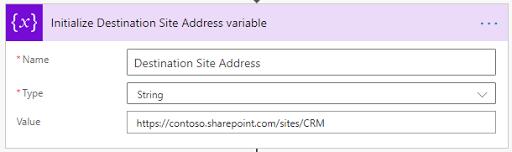 4. Initialize Destination Site Address variable
