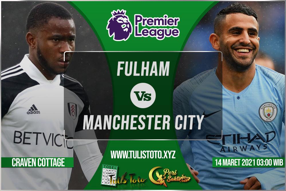 Prediksi Fulham vs Manchester City 14 Maret 2021
