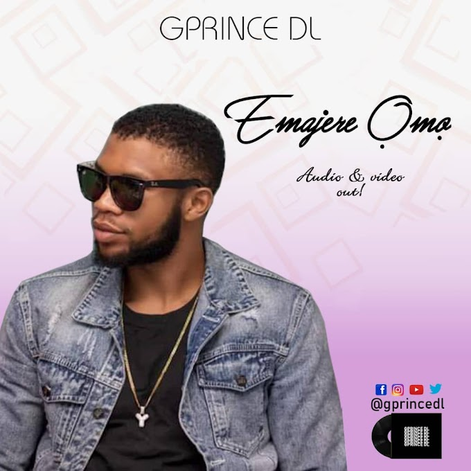 "Official Video: Gprince DL – ""Emajere Ómó"