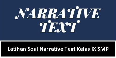 Latihan Soal Narrative Text Kelas IX SMP