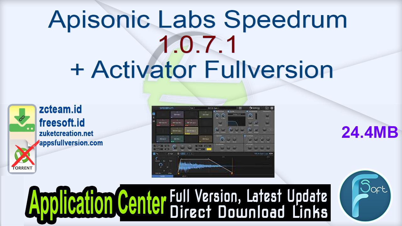 Apisonic Labs Speedrum 1.0.7.1 + Activator Fullversion