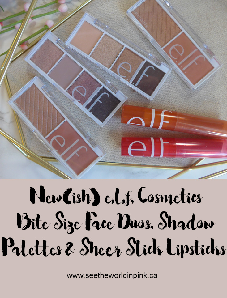 Trying New(ish) e.l.f. Cosmetics ~ Bite Size Face Duos, Bite Size Eyeshadows, and Sheer Slick Lipstick