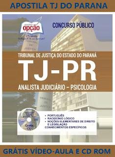 Apostila TJ do Paraná - Analista Judiciário - Psicologia TJ-PR e Serviço Social TJ/PR