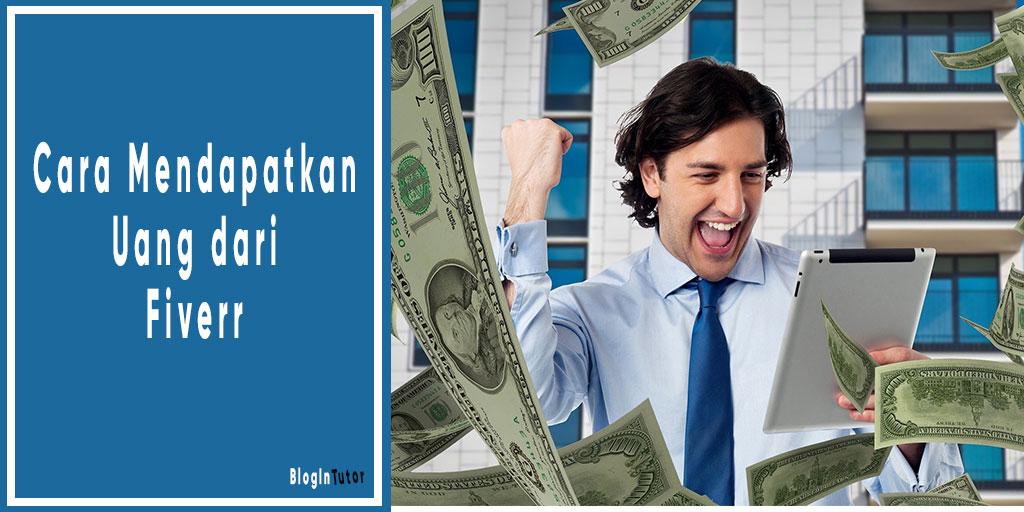 Cara mendapatkan uang dari Fiverr