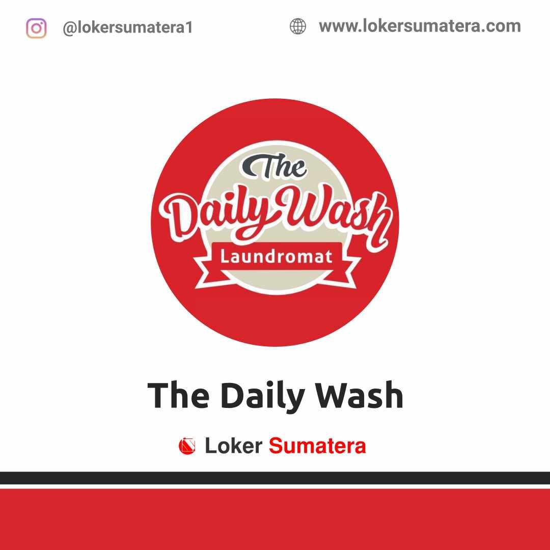 Lowongan Kerja Pekanbaru: The Daily Wash April 2021