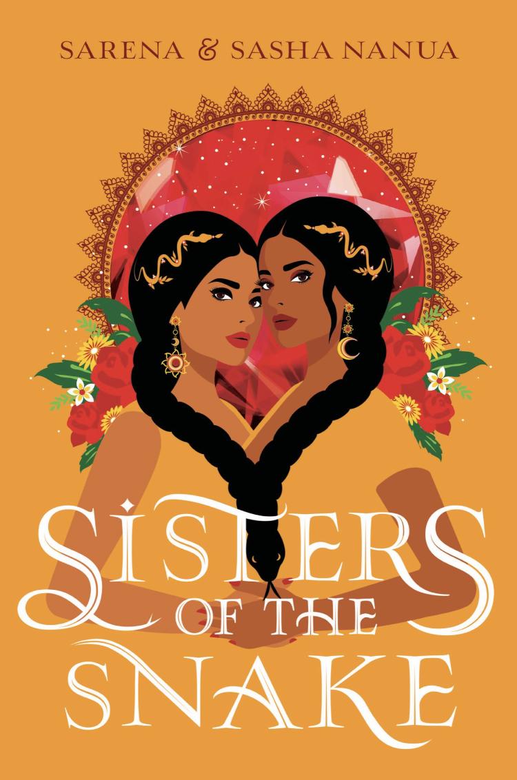 Sisters of the Snake by Serena and Sasha Nanua