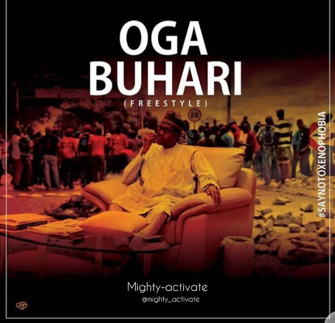 MIGHTY - OGA  BUHARI