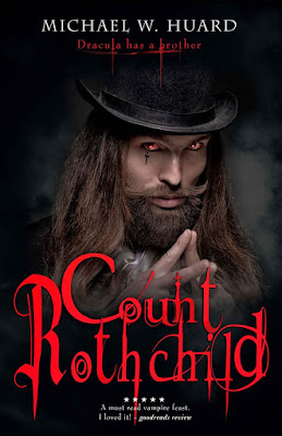 Count Rothchild (A Vampire Tale): A Gothic Fantasy Novel (Gothic Legends Book 1) – review