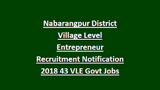Nabarangpur District Village Level Entrepreneur Recruitment Notification 2018 43 VLE Govt Jobs Application Form