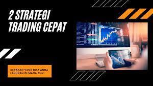 2 Strategi Trading Cepat: Intraday & Scalping Trading