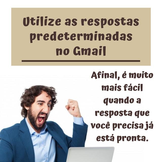 Utilize as respostas predeterminadas no Gmail