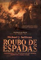 Resenha - Roubo de Espadas, editora Record.