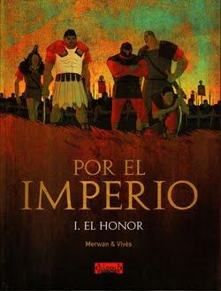 """Cómic reseña: """"Por el imperio volumen 1. El honor"""" de Merwan y Vivès"""