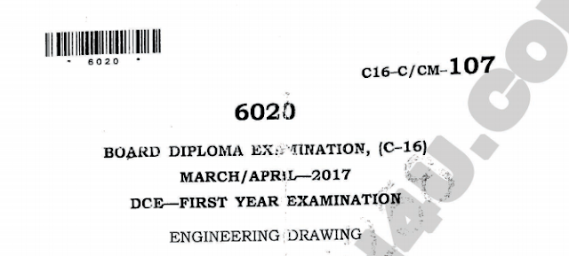 c16 dce 107 Engineering Drawing sbtet Previous Question Paper March/April 2017