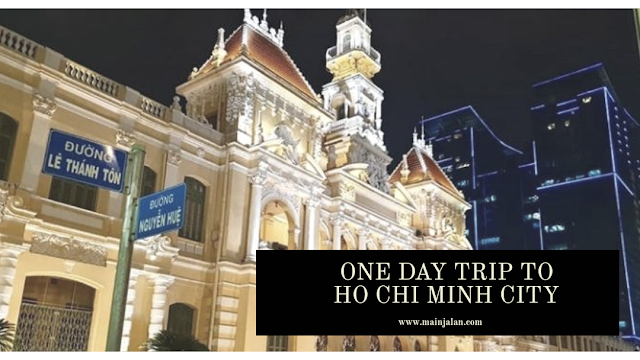 One Day Trip - Ho Chi Minh City