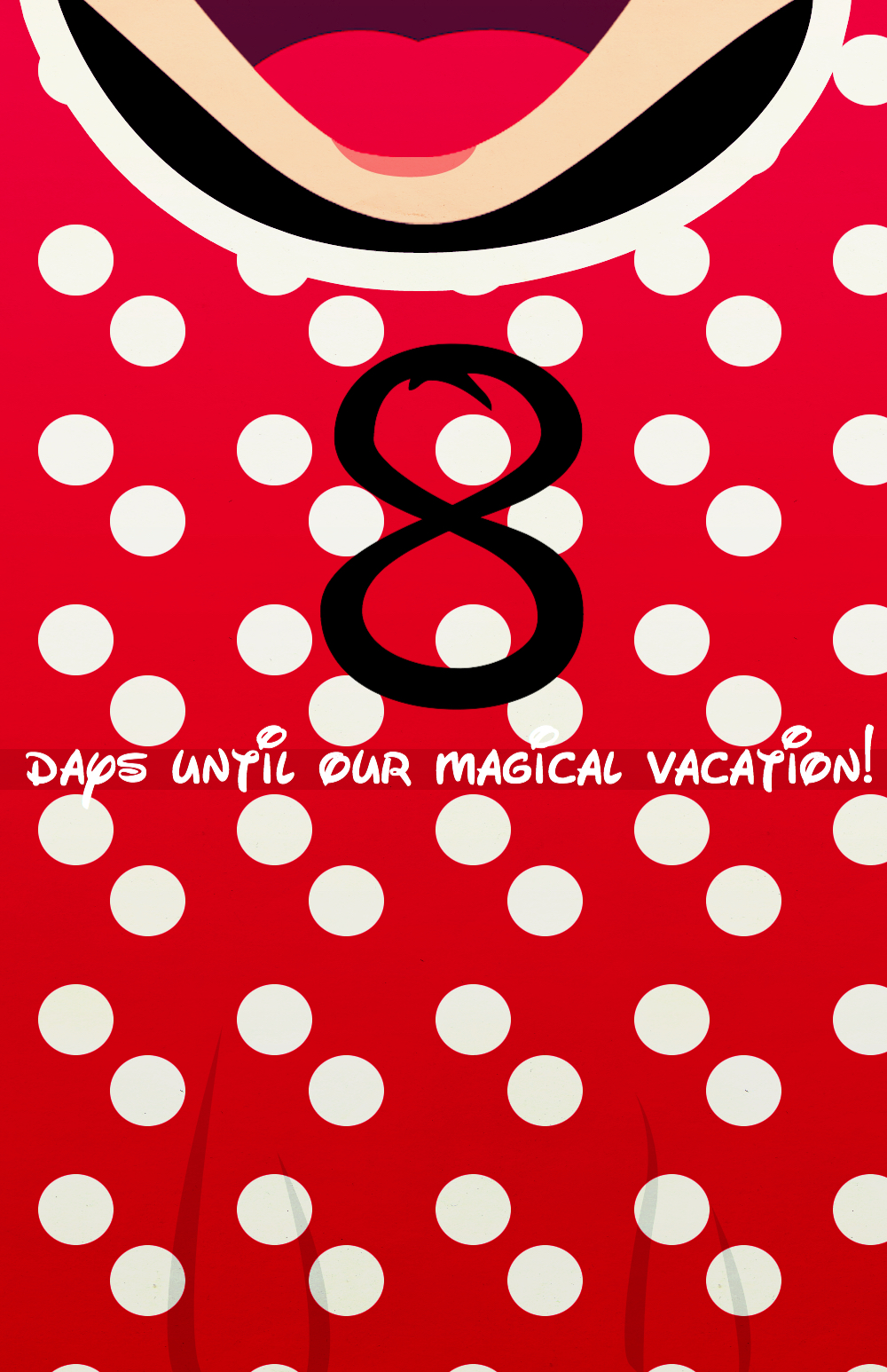8 Days Until Our Magical Vacation