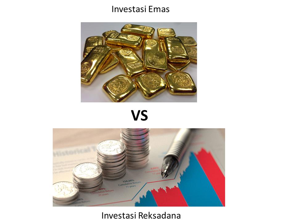 investasi emas atau reksadana