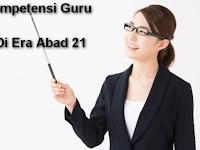 Kabar terbaru Kompetensi Guru Di Era Abad 21