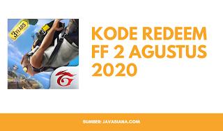 Kode Redeem FF 2 Agustus 2020