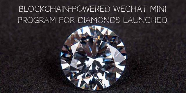 Blockchain-Powered WeChat Mini Program for Diamonds Launched