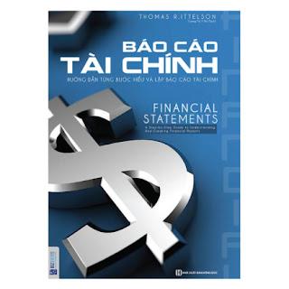 Báo Cáo Tài Chính - Hướng Dẫn Từng Bước Hiểu Và Lập Báo Cáo Tài Chính ebook PDF EPUB AWZ3 PRC MOBI