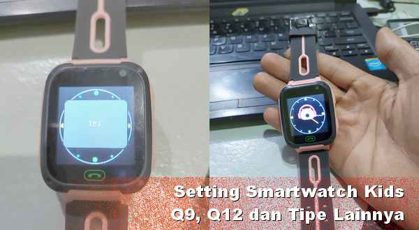 Setting jam tangan imoo Q9 Q12