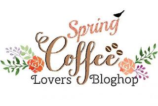 http://coffeelovingcardmakers.com/2016/03/spring-coffee-lovers-blog-hop-2/