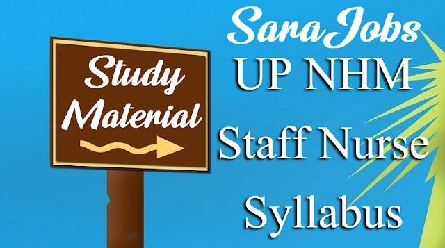 UP NHM Staff Nurse Syllabus