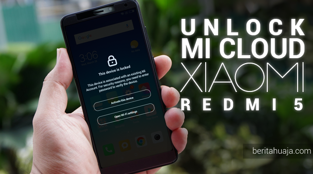 Unlock Micloud Redmi 5 rosy MDG1 MDT1 MDE1 Hapus Micloud Redmi 5 rosy Bypass Micloud Redmi 5 rosy Remove Micloud Redmi 5 rosy Fix Micloud Redmi 5 rosy Clean Micloud Redmi 5 rosy Download MiCloud Clean Redmi 5 rosy File Free Gratis MIUI