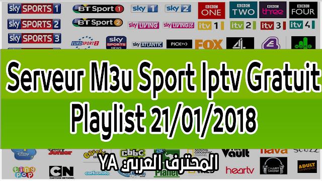 Serveur M3u Sport Iptv Gratuit Playlist 21/01/2018