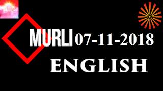 Brahma Kumaris Murli 07 November 2018 (ENGLISH)