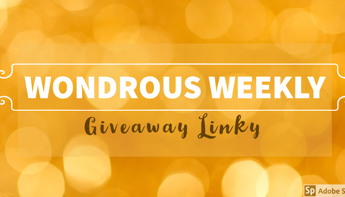 Wondrous Weekly Giveaway Linky (July 20-26, 2019)