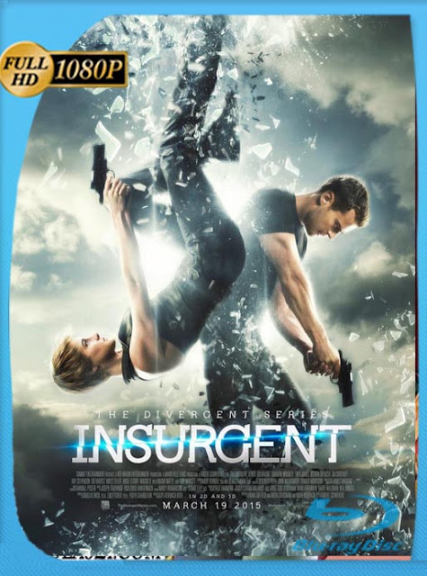 Insurgente (The Divergent Series: Insurgent) (2015) HD [1080p] Latino [GoogleDrive] SilvestreHD