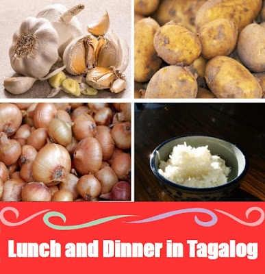 Lunch and Dinner Word List in Tagalog