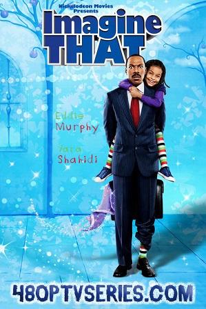 Watch Online Free Imagine That (2009) Full Hindi Dual Audio Movie Download 480p 720p Bluray