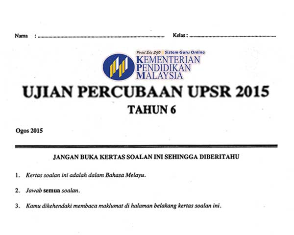 Himpunan Soalan Semua Subjek bagi Percubaan UPSR 2015 Negeri Sembilan
