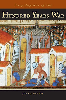 Encyclopedia of the Hundred Years War by John Wagner