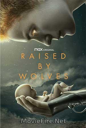 Raised by Wolves Season 1 (2020)