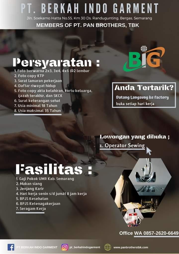 Lowongan Kerja Operator Sewing Pt Berkah Indo Garment Members Of Pan Brothers Group Semarang Loker Swasta