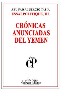 Crónicas Anunciadas del Yemen - Libro Politico