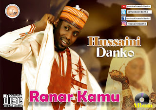 Hussaini Danko Ranar Kamu Album
