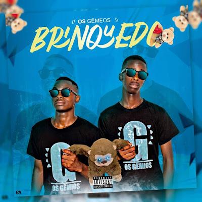 Os Gêmeos - Brinquedo (Afro House) [Download]